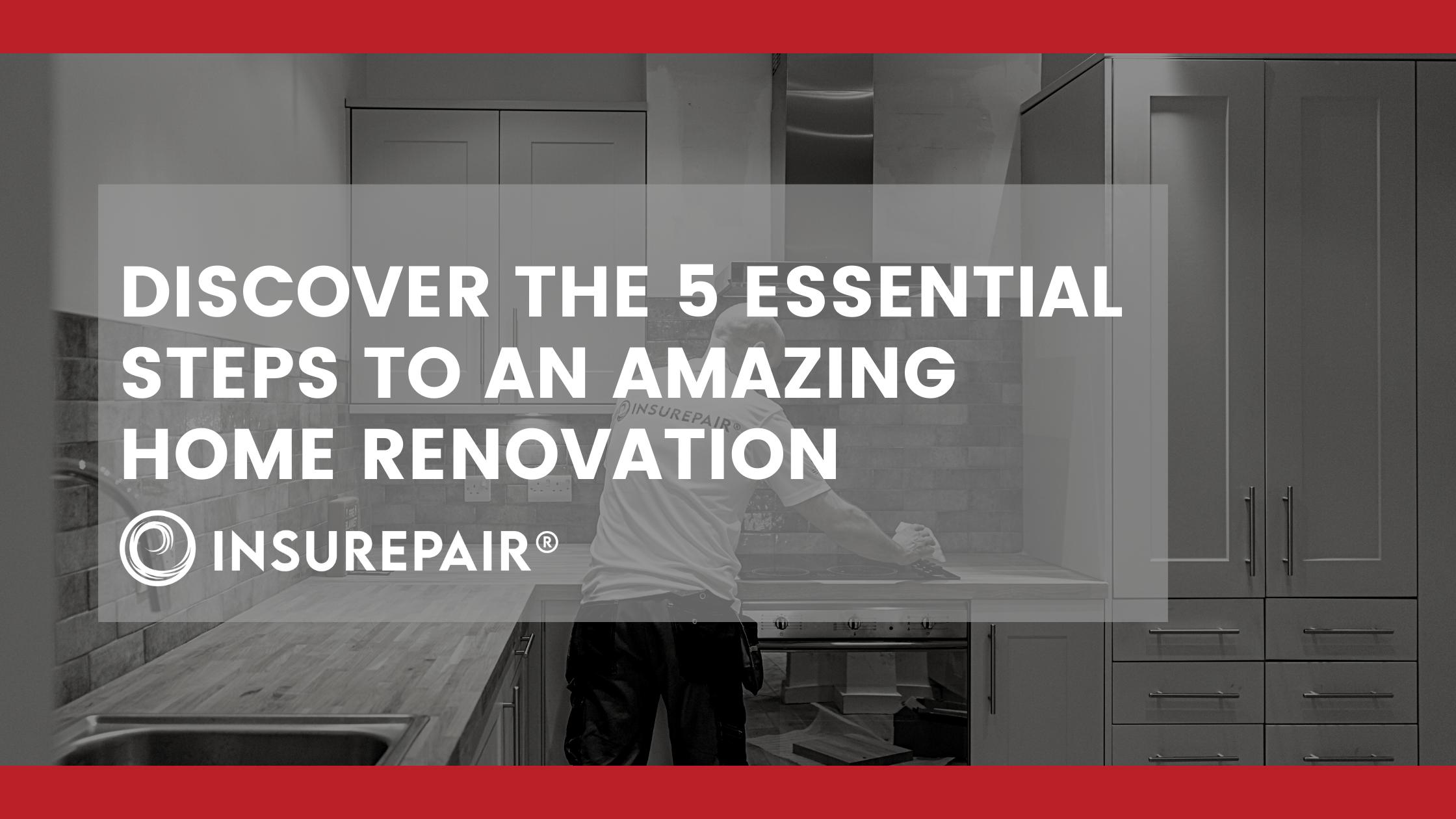 Where do I start with a Home Renovation?