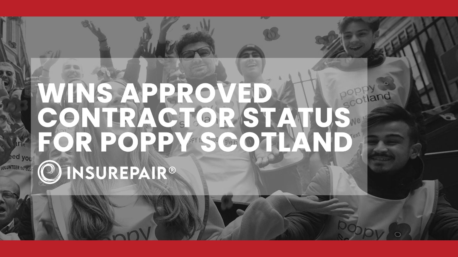 INSUREPAIR ® wins approved contractor status for Poppy Scotland